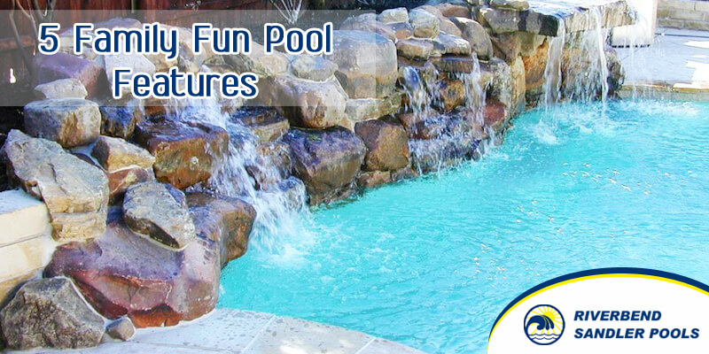 5 Family Fun Pool Features