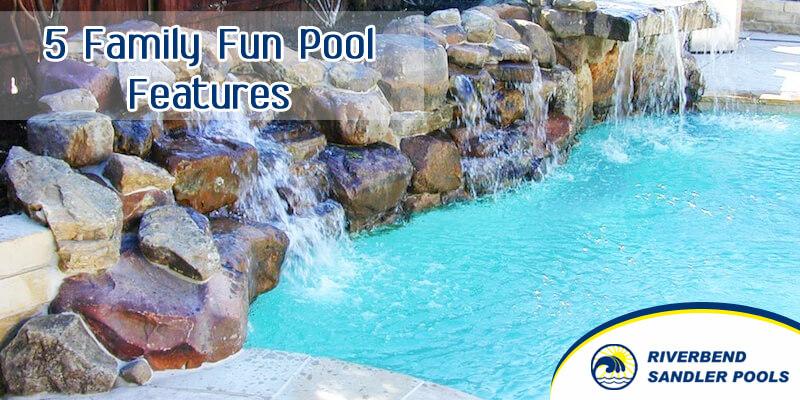 5 Family Fun Pool Features Riverbend Sandler Pools