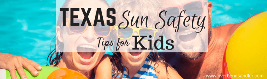 Texas Sun Safety Tips for Kids