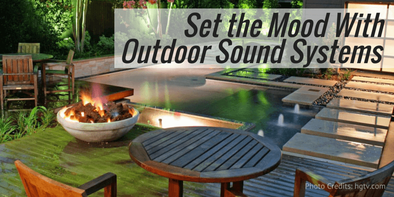 Set the Mood With Outdoor Sound Systems
