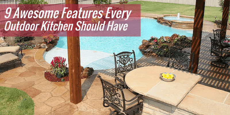 9 Awesome Features Every Dallas Outdoor Kitchen Should Have
